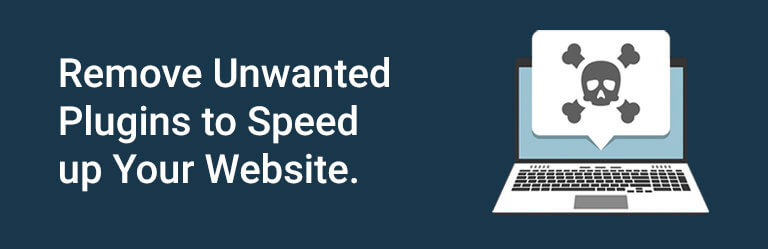 remove_unwanted_plugins_to_speed_up_your_website